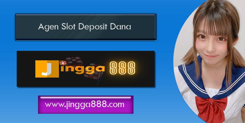 Agen Slot Deposit Dana