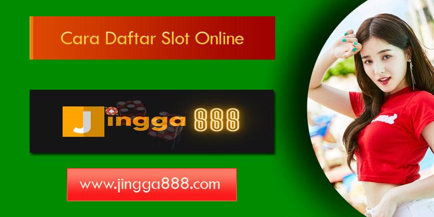 Cara Daftar Slot Online