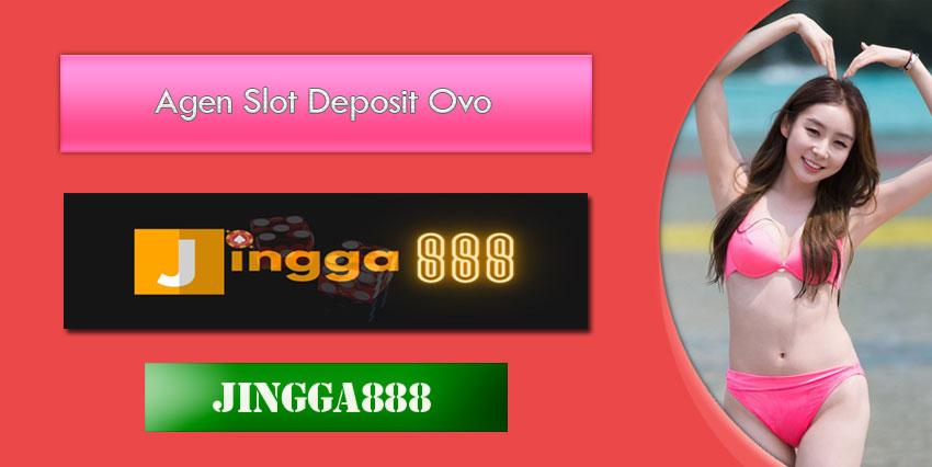 Agen Slot Deposit Ovo