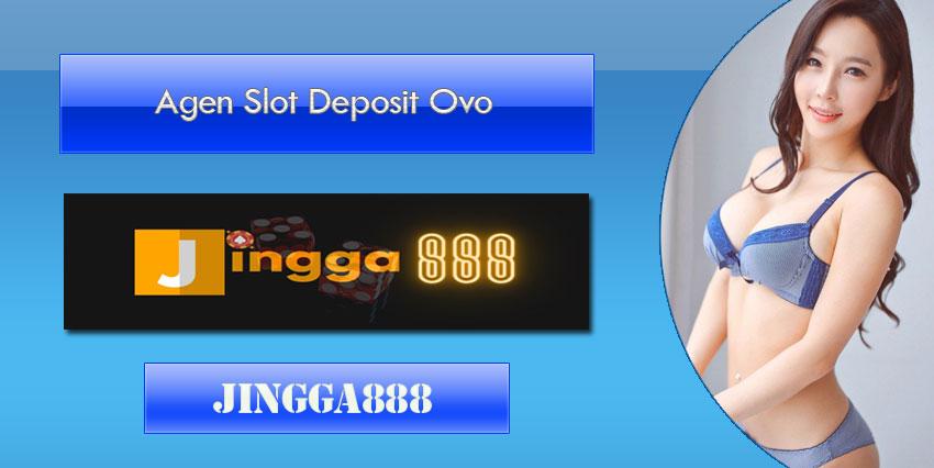 Agen Slot Deposit Via Ovo