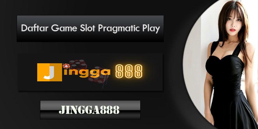 Daftar Game Slot Pragmatic Play