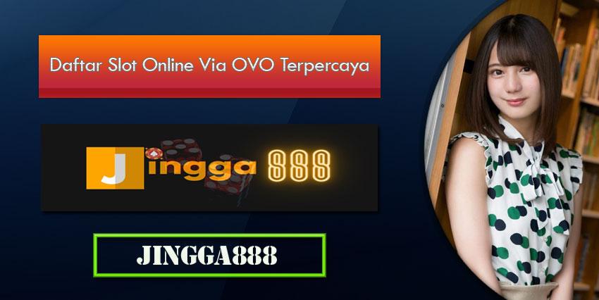 Daftar Slot Online Via OVO Terpercaya